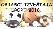 Obrasci izvestaja sport za 2018. godinu