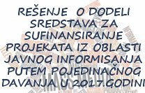 Rešenje o dodeli sredstava za sufinansiranje projekata iz oblasti javnog informisanja 2017
