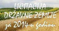 Licitacija državne zemlje za 2014-u godinu