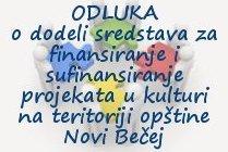 Odluka o dodeli sredstava za finansiranje i sufinansiranje projekata u kulturi na teritoriji opštine Novi Bečej 2017