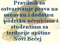 Pravilnik za ostvarivanje prava na osnovnu i dodatnu podršku učenicima i studentima sa teritorije opštine Novi Bečej